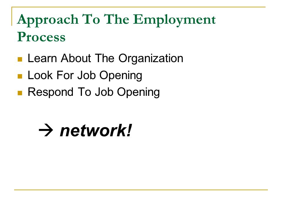 Approach To The Employment Process