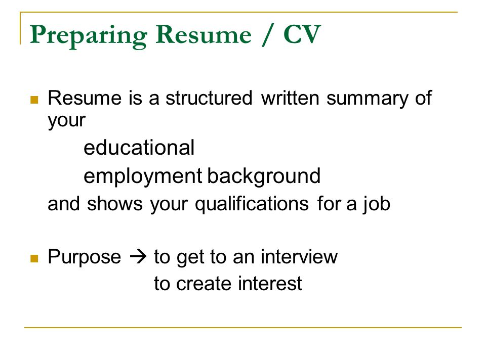 Preparing Resume / CV educational employment background