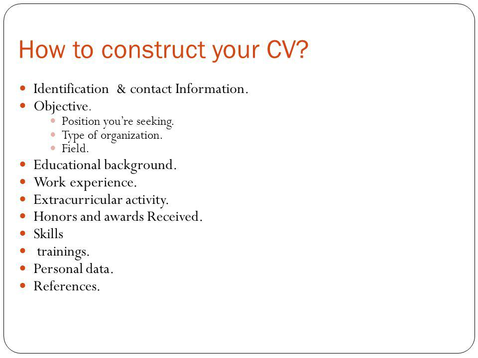 How to construct your CV