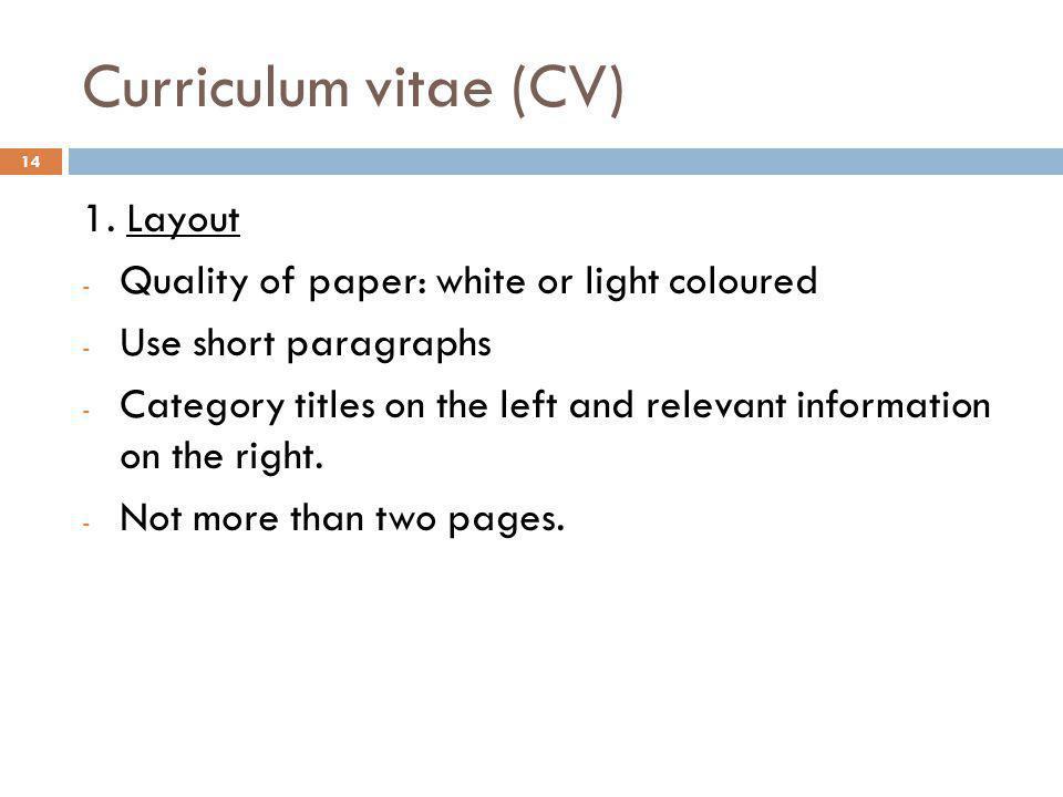 Curriculum vitae (CV) 1. Layout