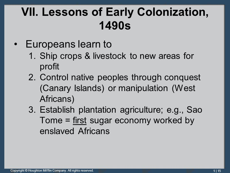 VII. Lessons of Early Colonization, 1490s