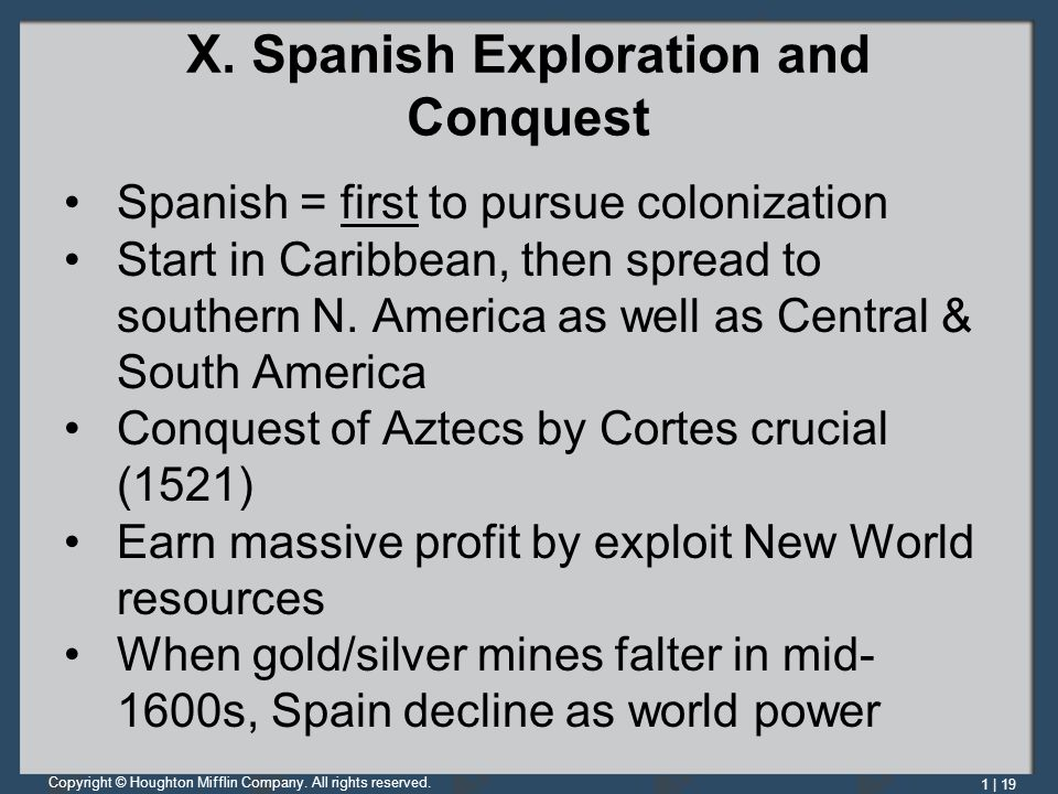 X. Spanish Exploration and Conquest