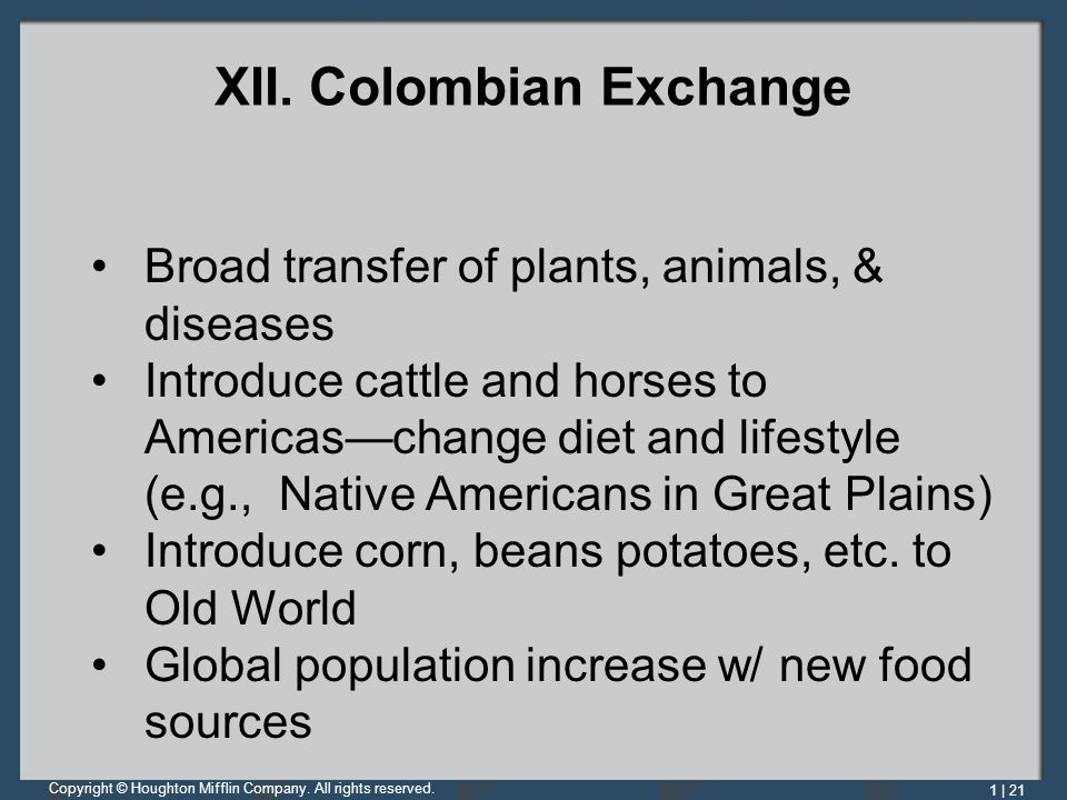 XII. Colombian Exchange