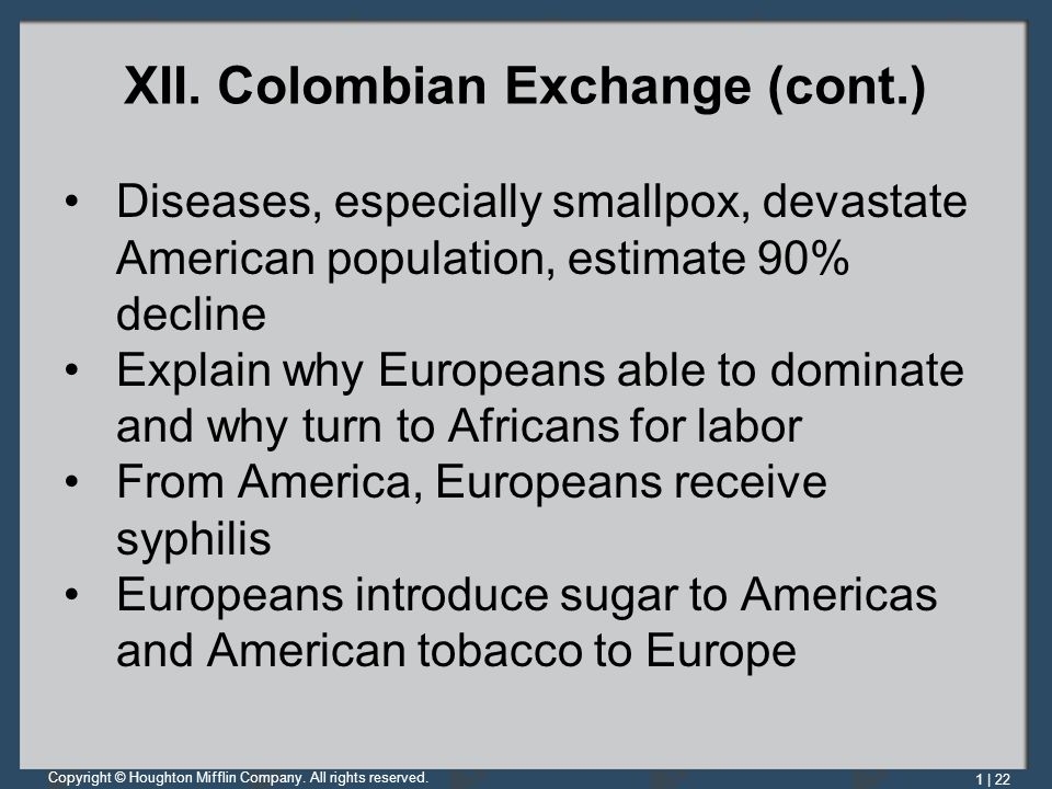 XII. Colombian Exchange (cont.)