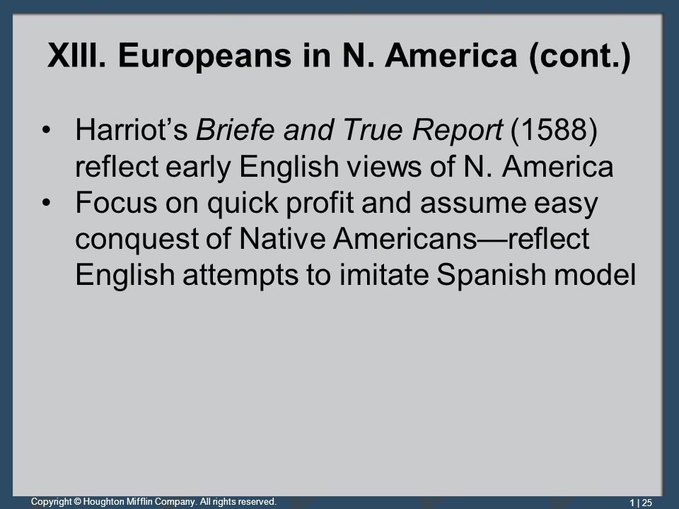 XIII. Europeans in N. America (cont.)