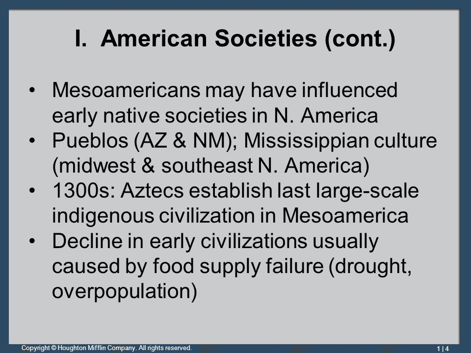I. American Societies (cont.)