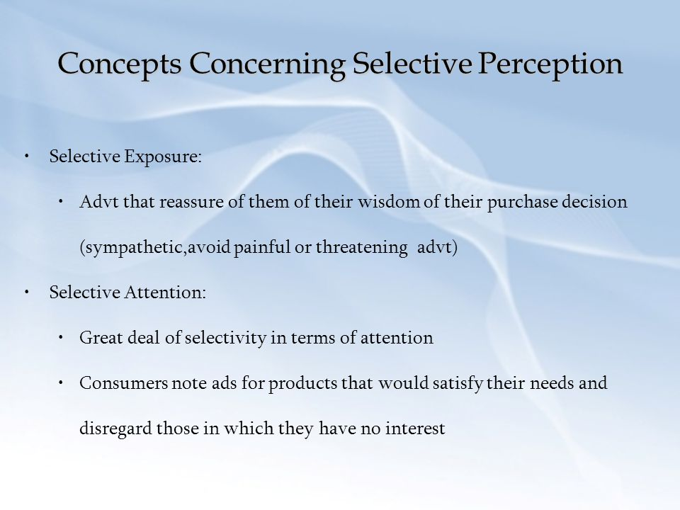 Concepts Concerning Selective Perception