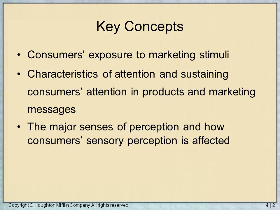 Key Concepts Consumers' exposure to marketing stimuli