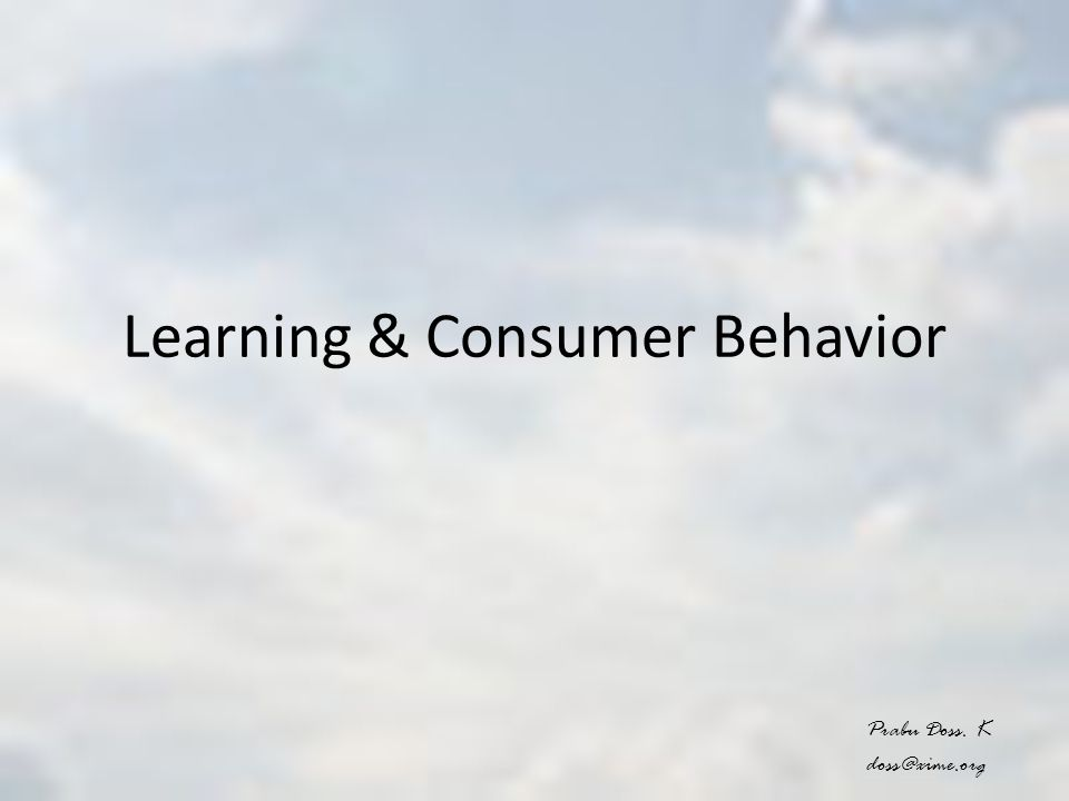Learning & Consumer Behavior