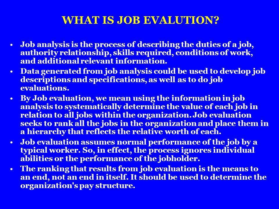 WHAT IS JOB EVALUTION