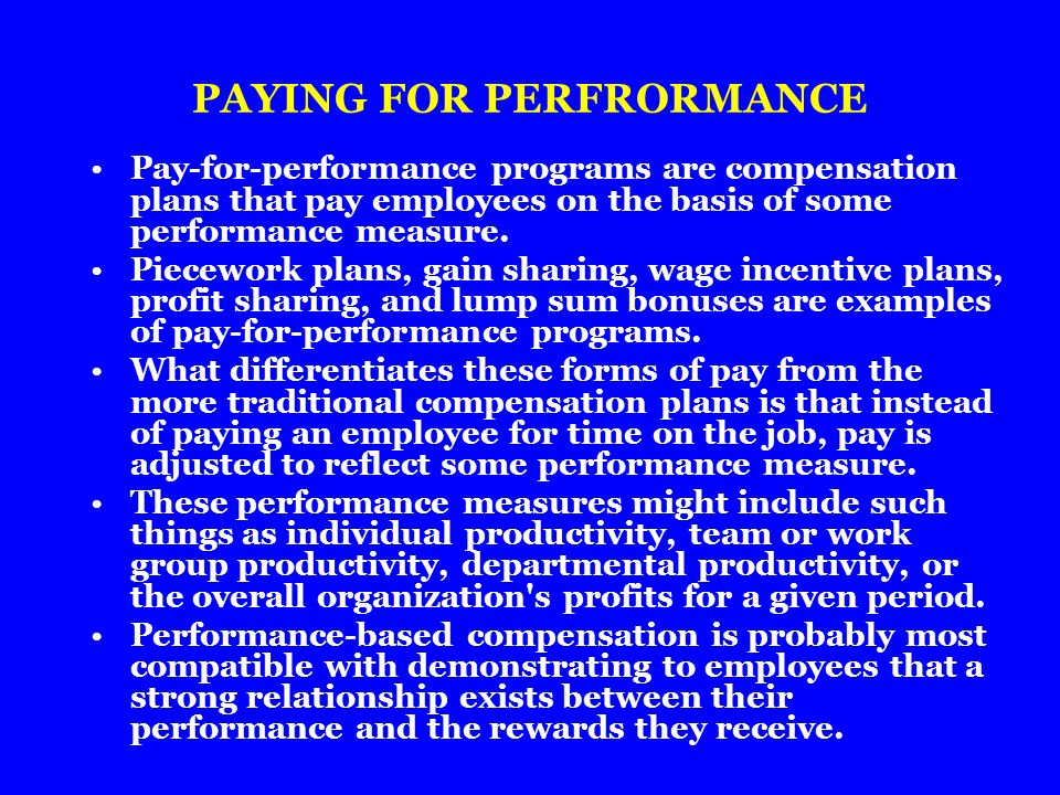 PAYING FOR PERFRORMANCE