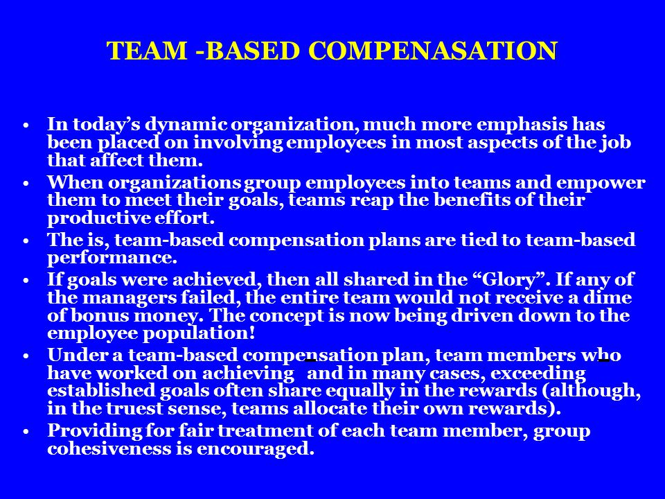 TEAM -BASED COMPENASATION