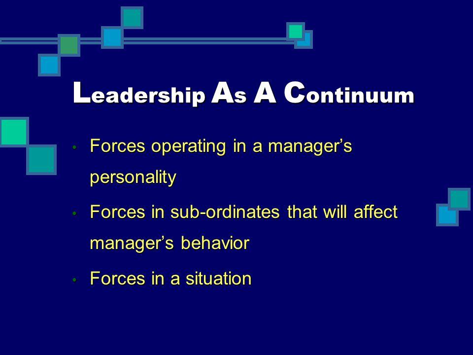 Leadership As A Continuum