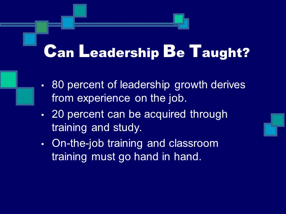 Can Leadership Be Taught
