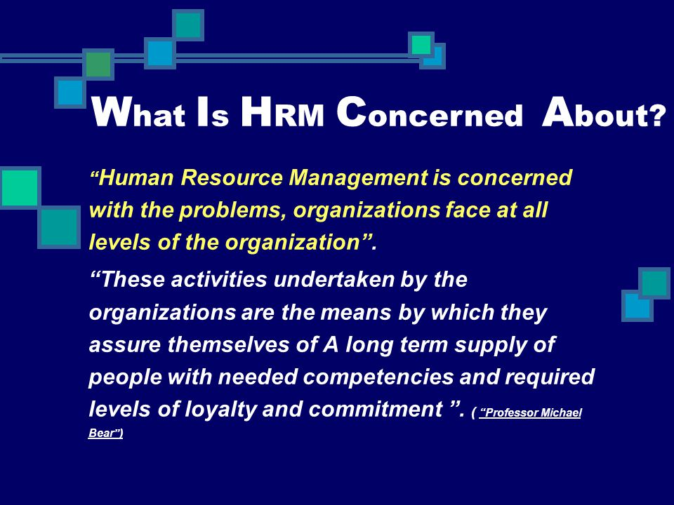 What Is HRM Concerned About