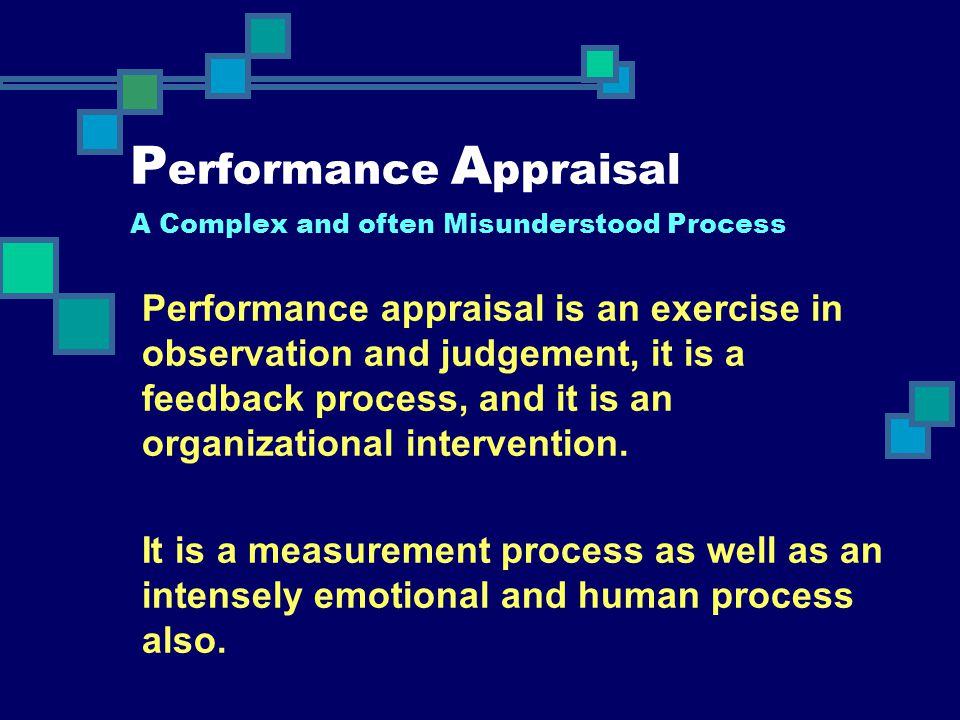 Performance Appraisal A Complex and often Misunderstood Process