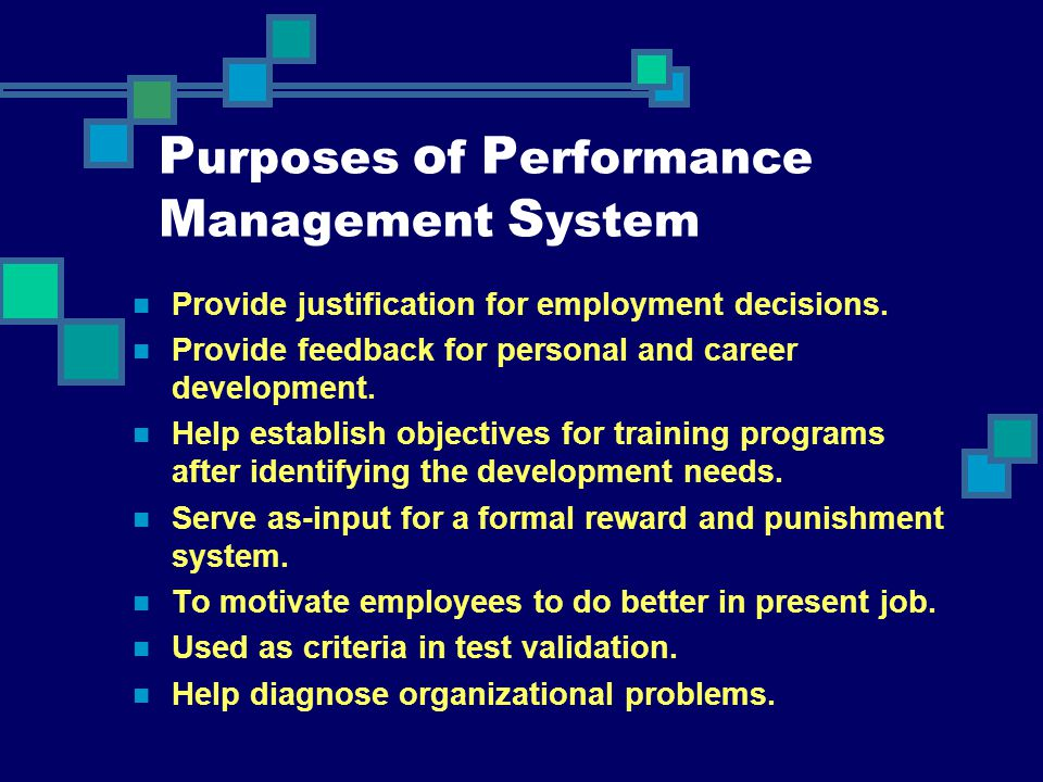 Purposes of Performance Management System
