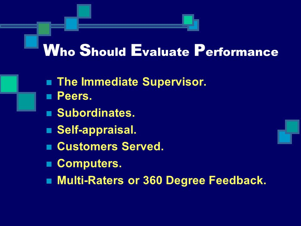 Who Should Evaluate Performance