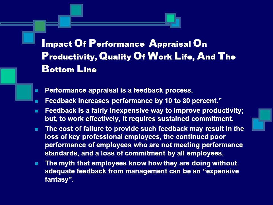 Impact Of Performance Appraisal On Productivity, Quality Of Work Life, And The Bottom Line