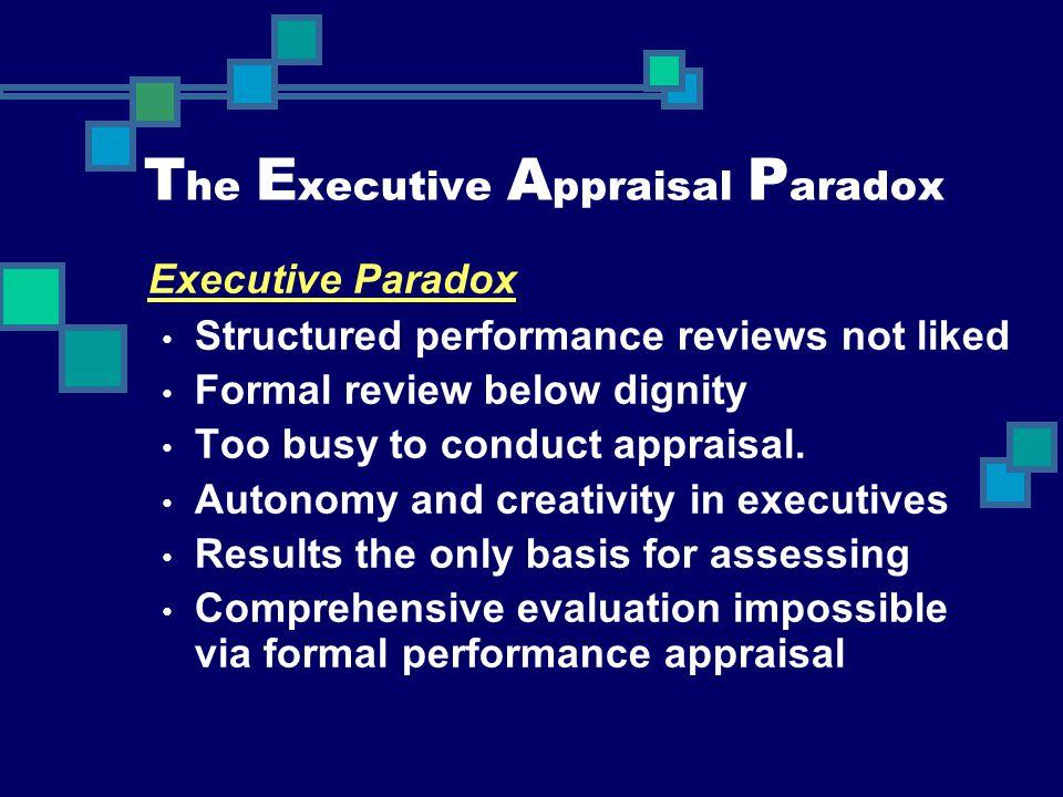 The Executive Appraisal Paradox