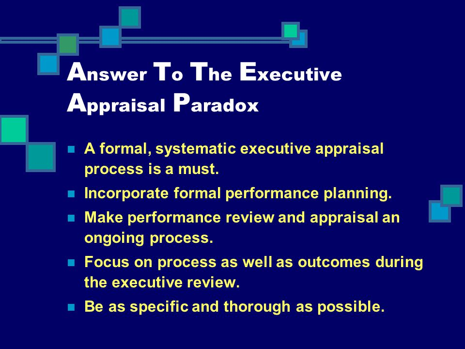 Answer To The Executive Appraisal Paradox