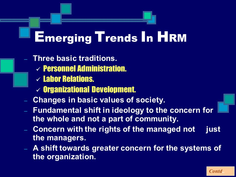 Emerging Trends In HRM Three basic traditions.