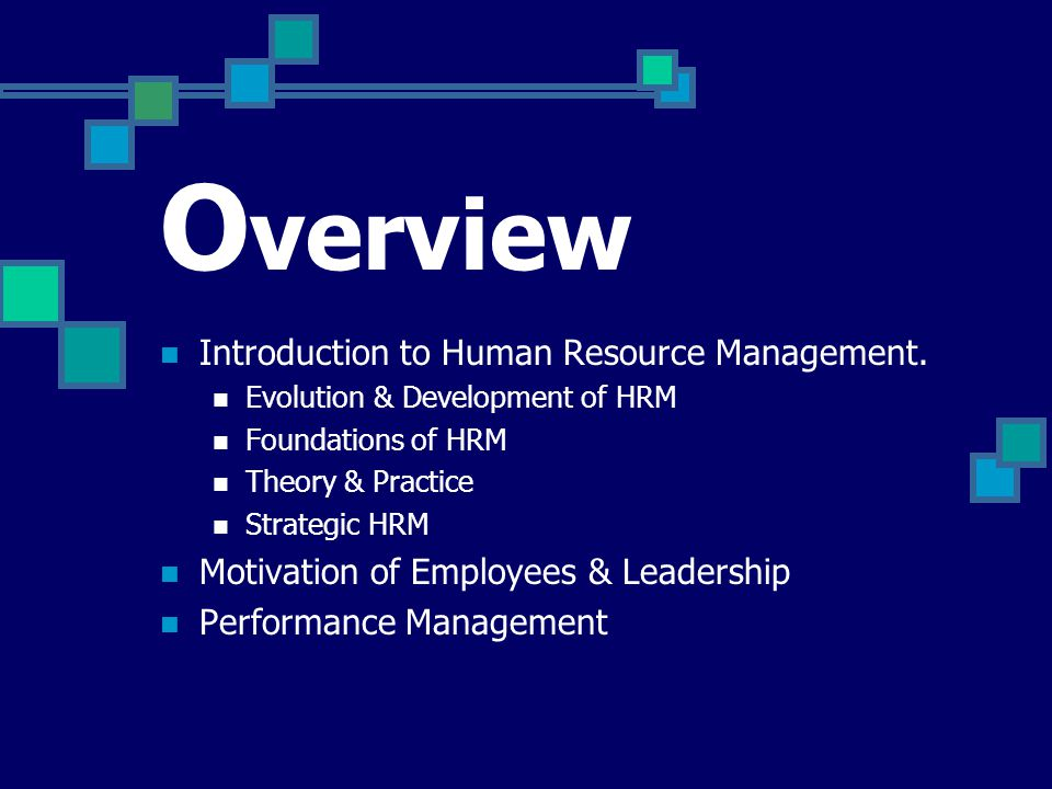 Overview Introduction to Human Resource Management.