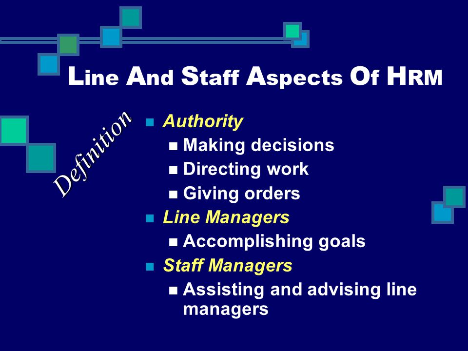 Line And Staff Aspects Of HRM