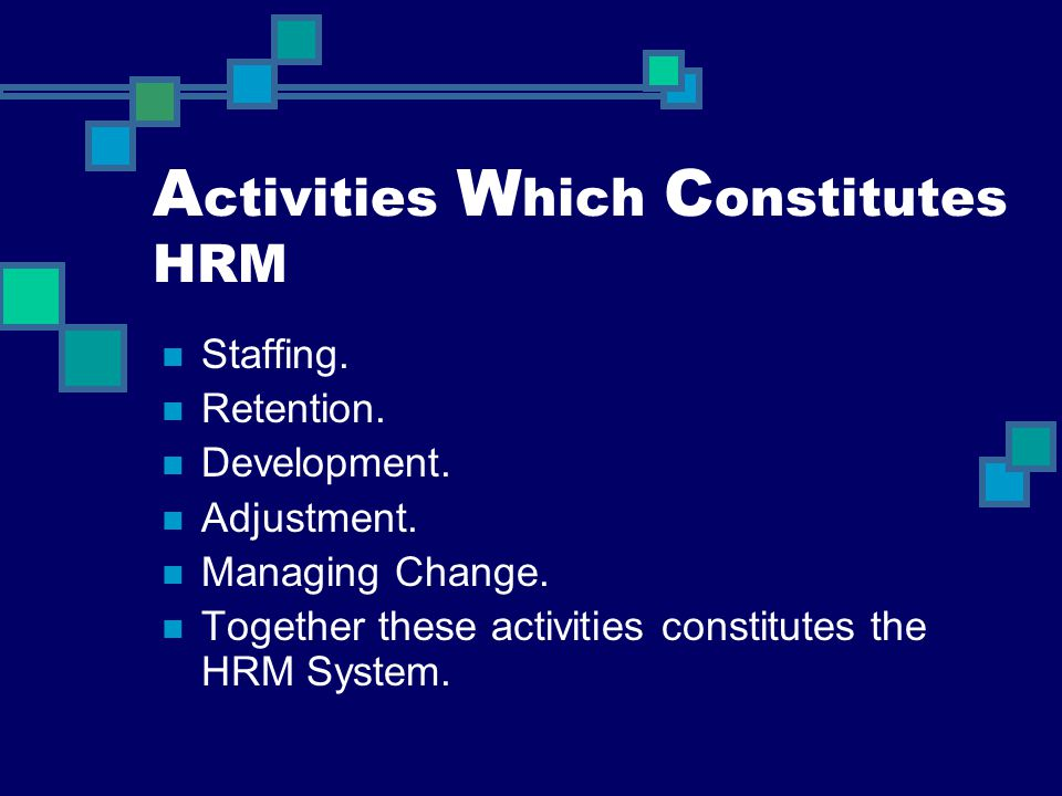 Activities Which Constitutes HRM