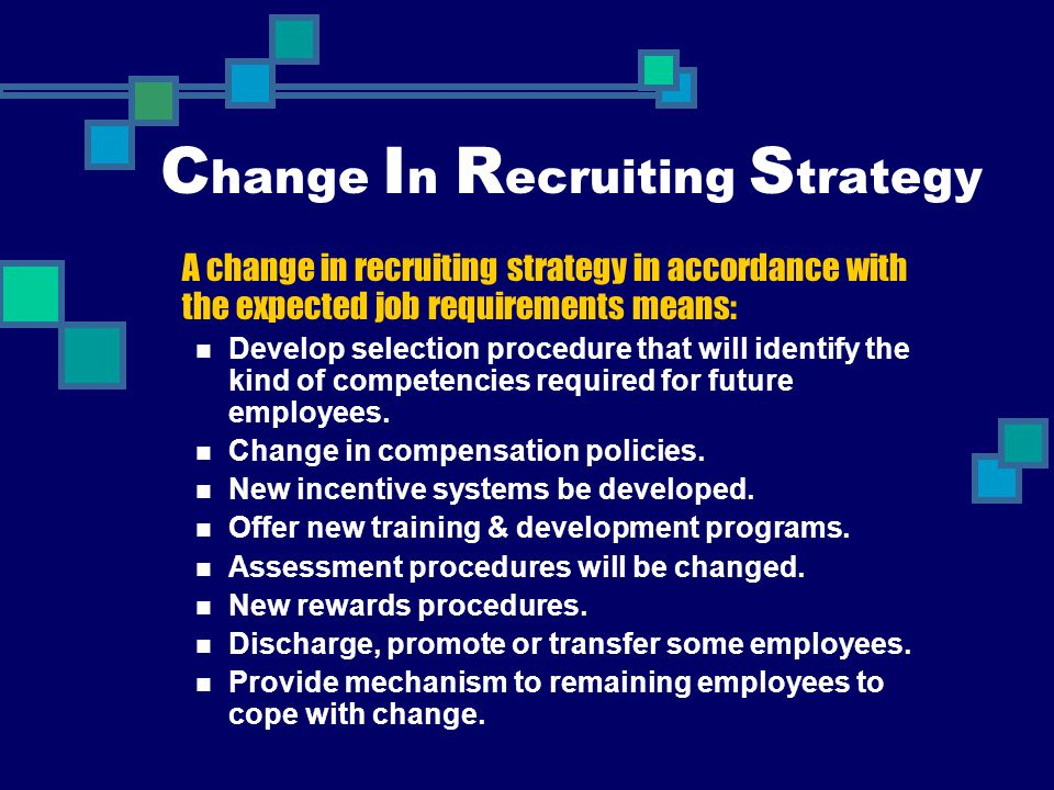 Change In Recruiting Strategy