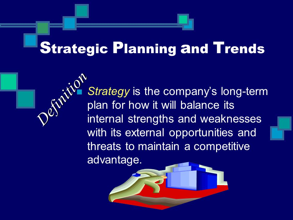 Strategic Planning and Trends