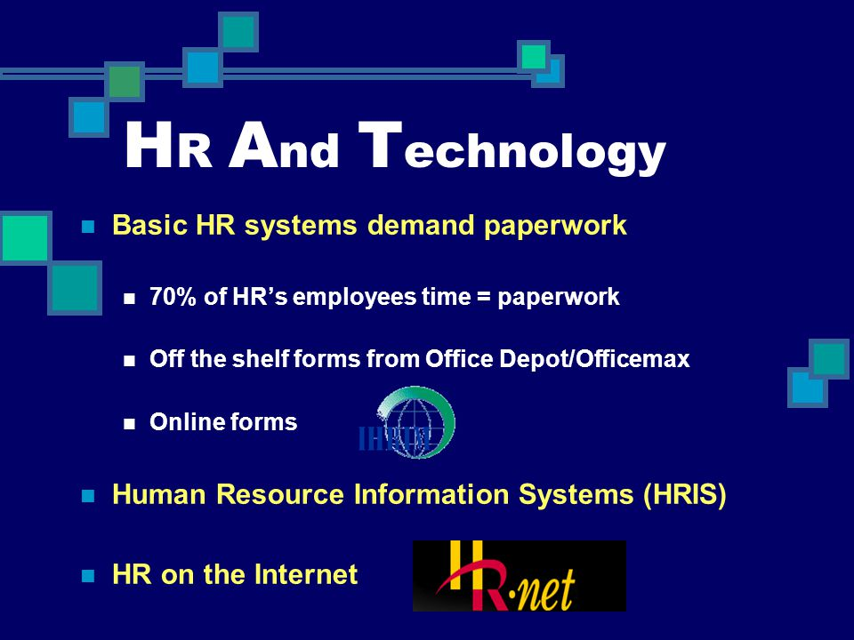 HR And Technology Basic HR systems demand paperwork