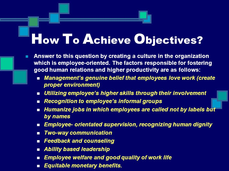 How To Achieve Objectives
