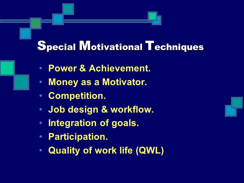 Special Motivational Techniques
