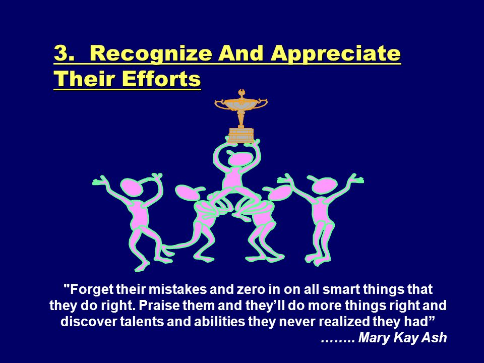 3. Recognize And Appreciate Their Efforts