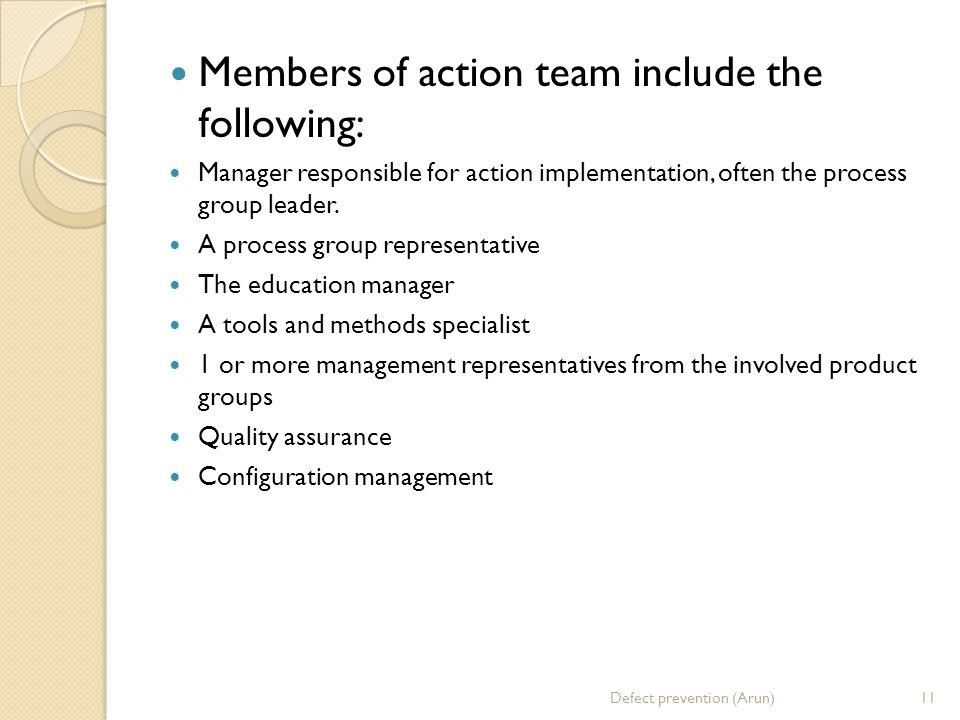 Members of action team include the following: