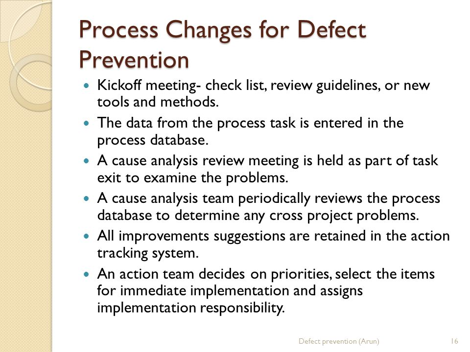 Process Changes for Defect Prevention