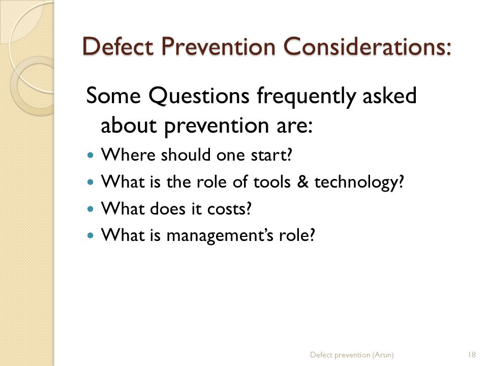 Defect Prevention Considerations: