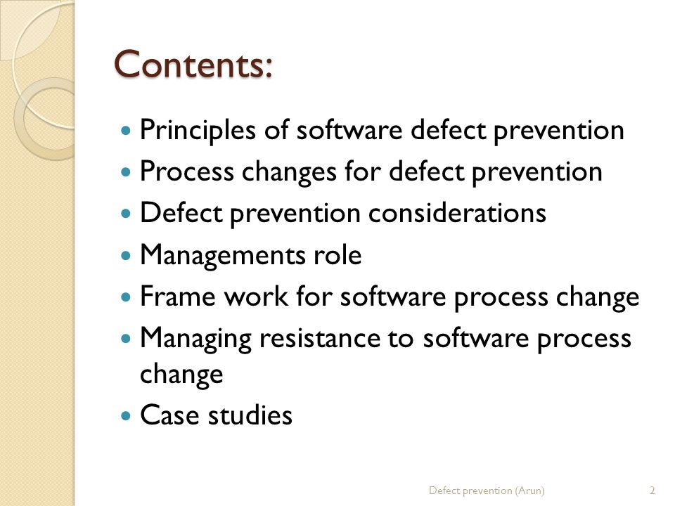 Contents: Principles of software defect prevention