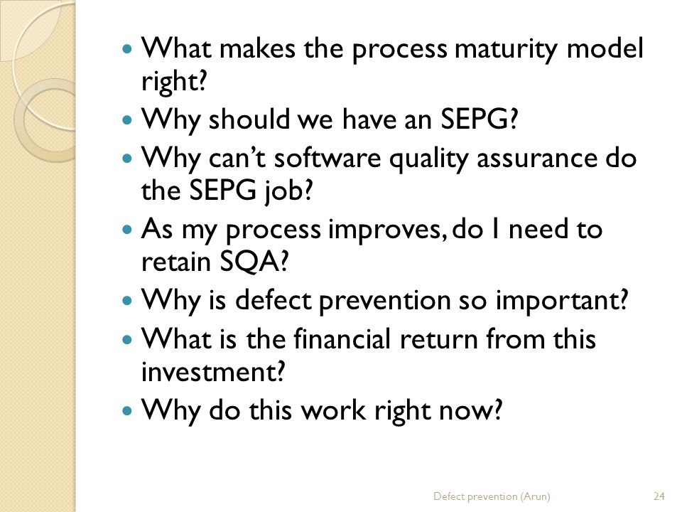 What makes the process maturity model right