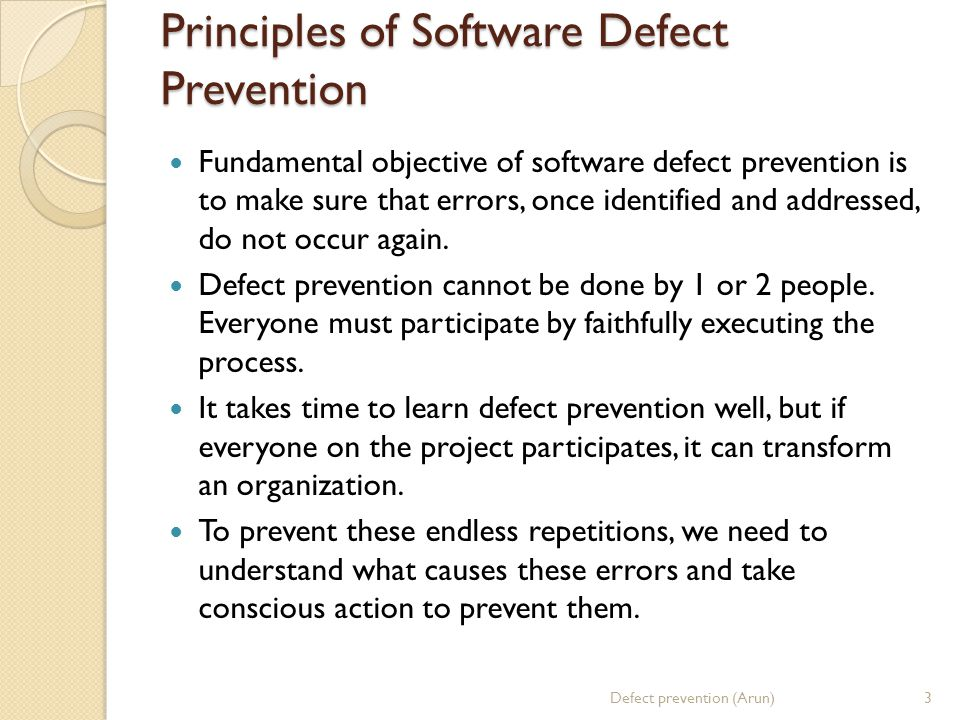 Principles of Software Defect Prevention