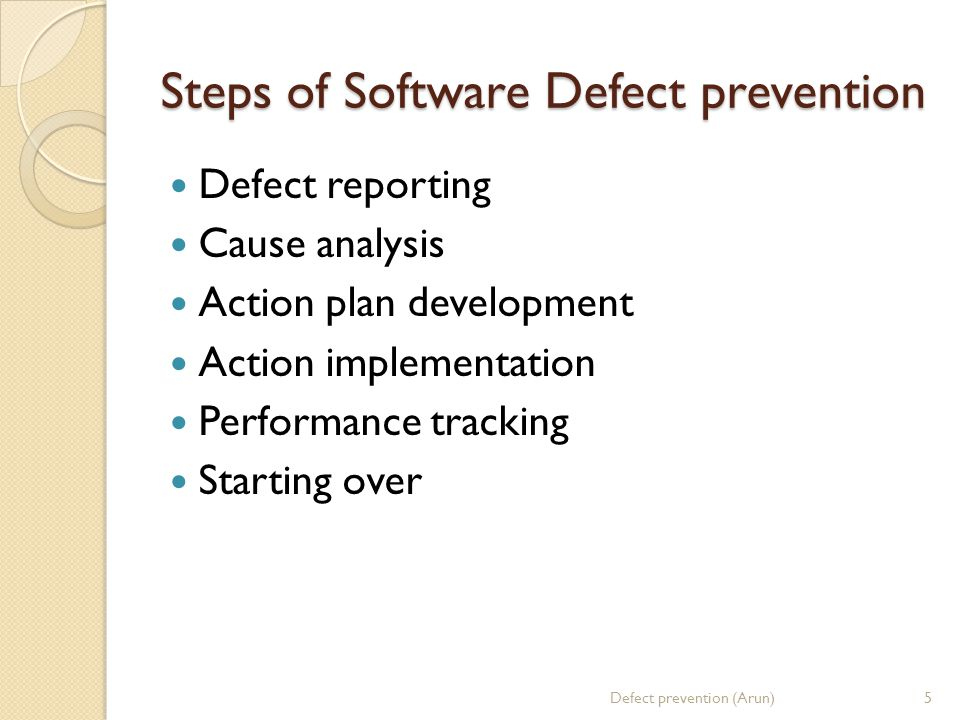 Steps of Software Defect prevention