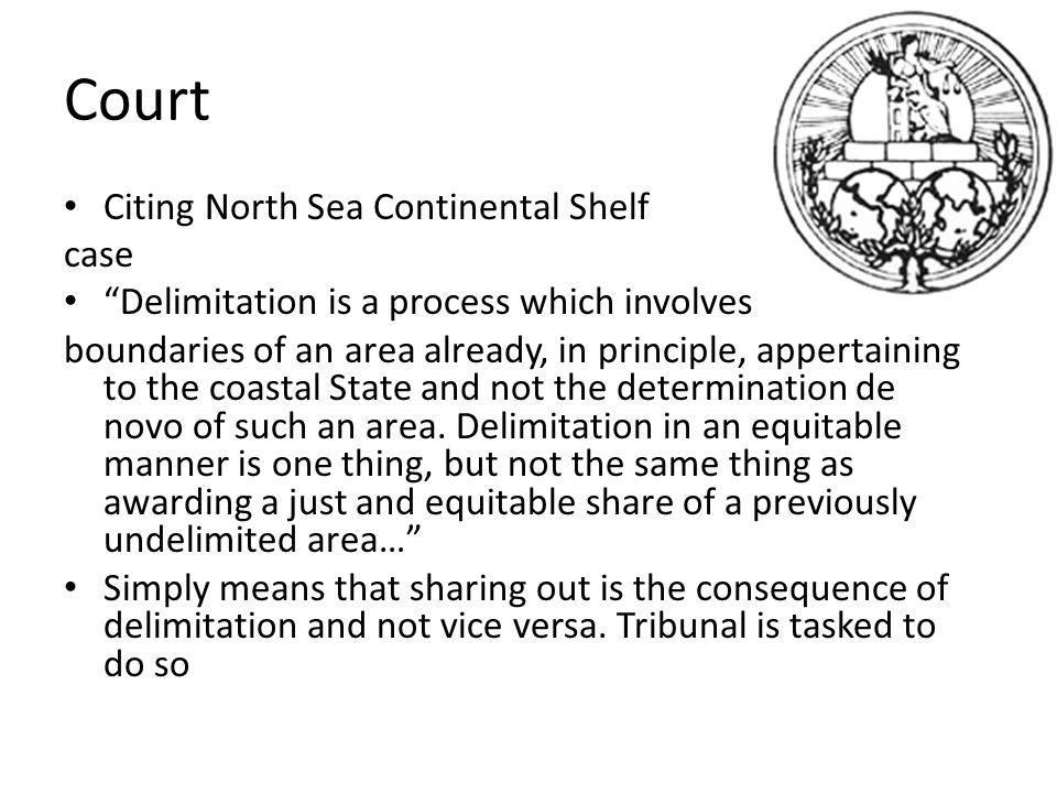 Court Citing North Sea Continental Shelf case