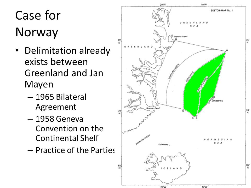Case for Norway Delimitation already exists between Greenland and Jan Mayen. 1965 Bilateral Agreement.