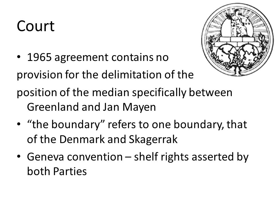 Court 1965 agreement contains no provision for the delimitation of the
