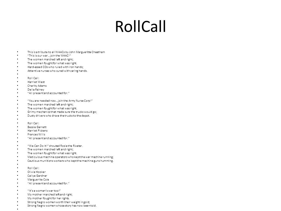 RollCall This is a tribute to all WAACs by John Margueritte Cheatham