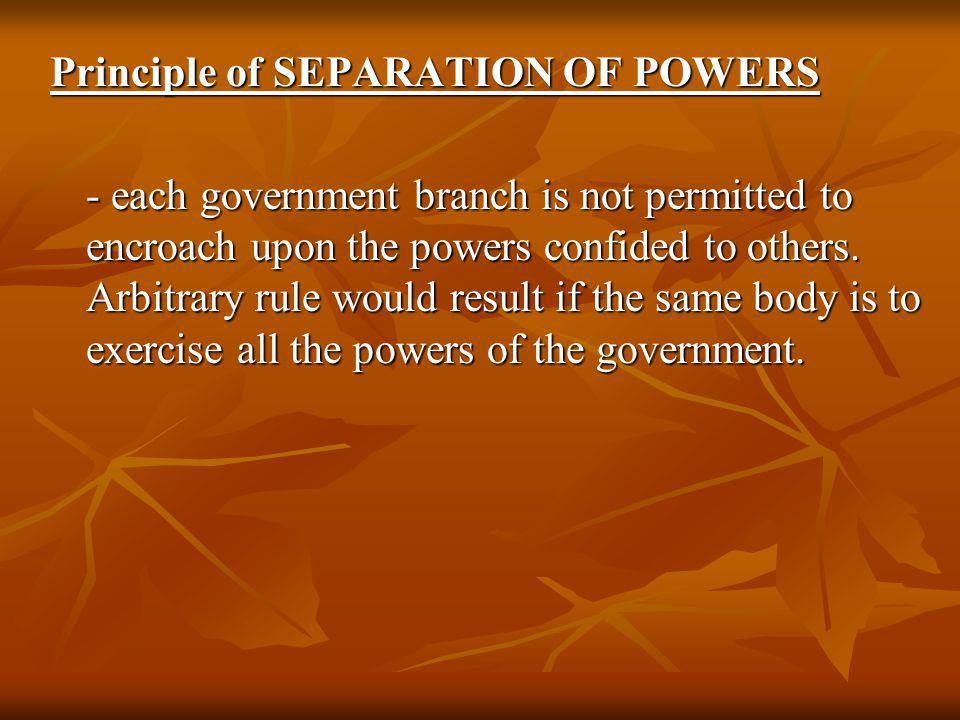 Principle of SEPARATION OF POWERS