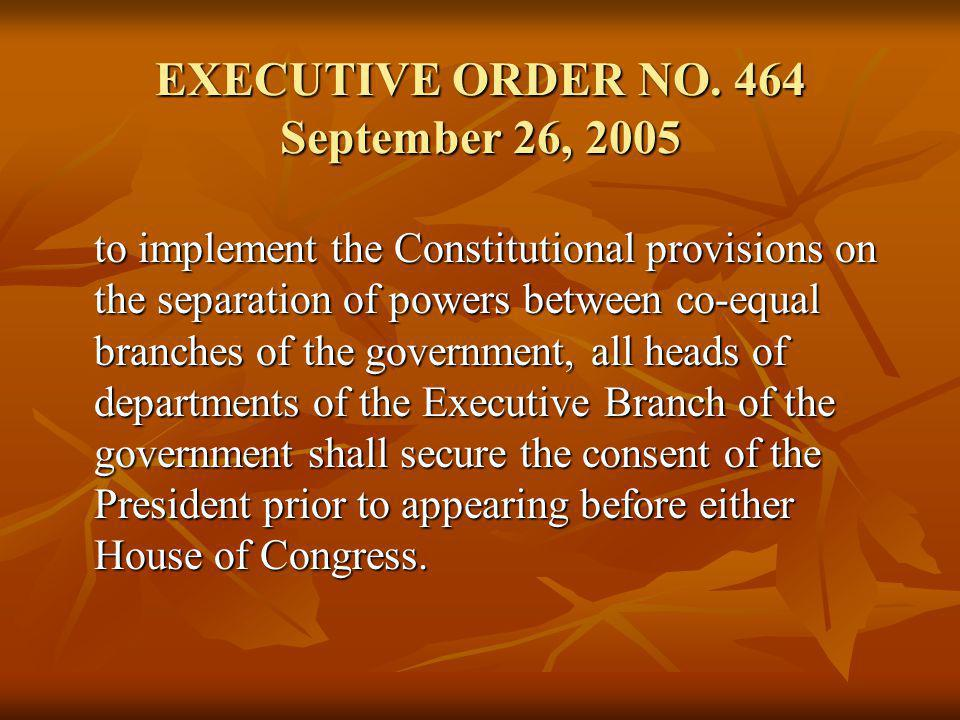 EXECUTIVE ORDER NO. 464 September 26, 2005