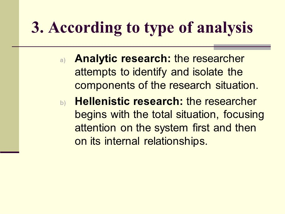 3. According to type of analysis