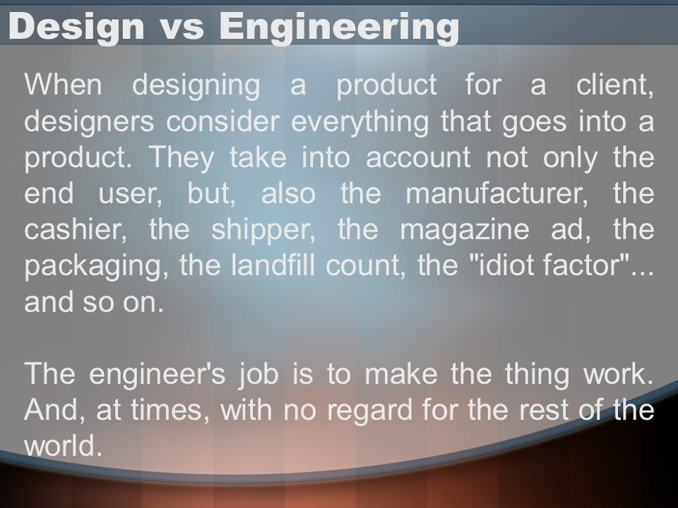 Design vs Engineering